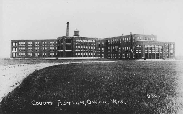 ClarkCounty Insane Asylum, Owen, Wisconsin